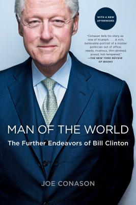 Image for Man of the World: The Further Endeavors of Bill Clinton