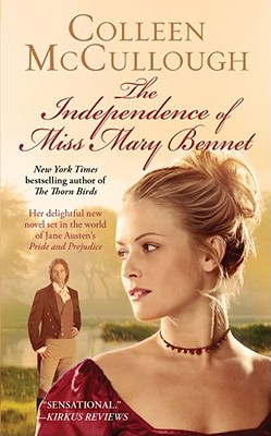 The Independence of Miss Mary Bennet, COLLEEN MCCULLOUGH