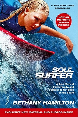 Image for Soul Surfer - Movie Tie-In: A True Story of Faith, Family, and Fighting to Get Back on the Board