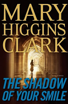 The Shadow of Your Smile, Clark, Mary Higgins