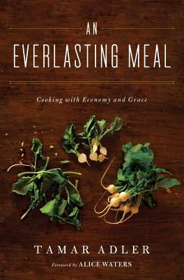 Image for An Everlasting Meal: Cooking with Economy and Grace