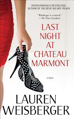 "Last Night at Chateau Marmont, ""Weisberger, Lauren"""