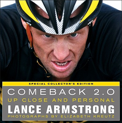 Comeback 2.0: Up Close And Personal: Special Collectors Edition, Armstrong, Lance; Kreutz, Elizabeth