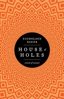 Image for House of Holes: A Book of Raunch