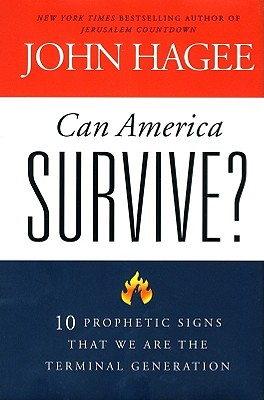 Image for Can America Survive?: 10 Prophetic Signs That We Are The Terminal Generation