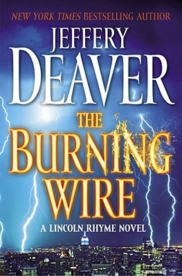 The Burning Wire, Jeffery Deaver