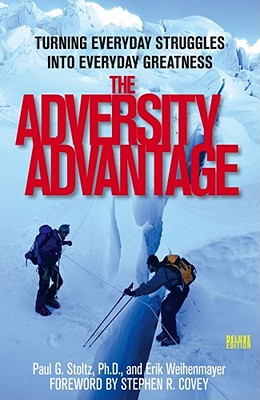 Image for The Adversity Advantage: Turning Everyday Struggles into Everyday Greatness