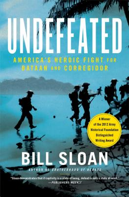 Image for Undefeated: America's Heroic Fight for Bataan and Corregidor