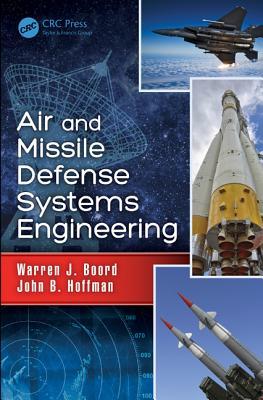Air and Missile Defense Systems Engineering, Boord, Warren J.; Hoffman, John B.