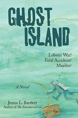 Image for Ghost Island: Lobster war and murder on a Maine island