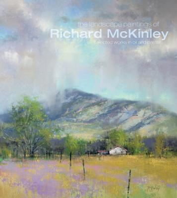 Image for The Landscape Paintings of Richard McKinley: Selected Works in Oil and Pastel