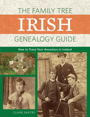Image for The Family Tree Irish Genealogy Guide