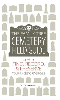 Image for The Family Tree Cemetery Field Guide