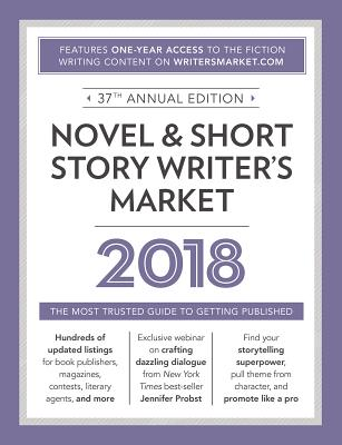 Image for Novel & Short Story Writer's Market 2018: The Most Trusted Guide to Getting Published