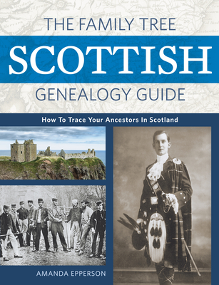 Image for The Family Tree Scottish Genealogy Guide