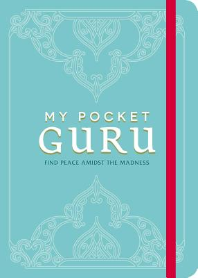 Image for My Pocket Guru: Find Peace Amidst the Madness