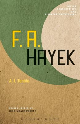 Image for F. A. Hayek (Major Conservative and Libertarian Thinkers)