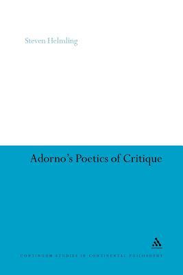 Image for Adorno's Poetics of Critique (Continuum Studies in Continental Philosophy)