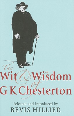Image for The Wit and Wisdom of G K Chesterton