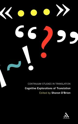 Image for Cognitive Explorations of Translation (Continuum Studies in Translation)