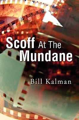 Image for SCOFF AT THE MUNDANE