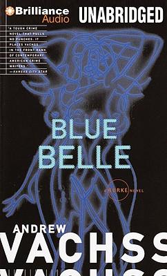 Blue Belle (Burke Series), Andrew Vachss
