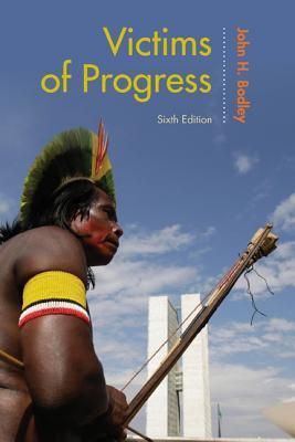 Victims of Progress, Bodley, John H.