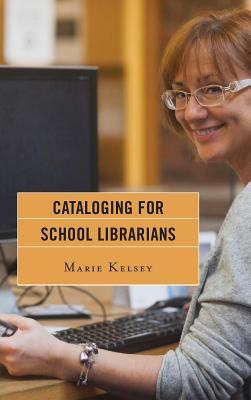 Image for CATALOGING FOR SCHOOL LIBRARIANS