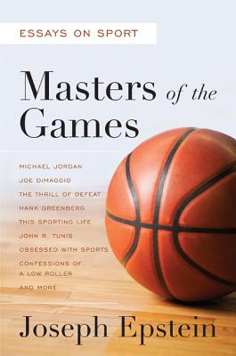 Image for Masters of the Games: Essays and Stories on Sport