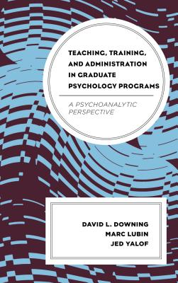 Image for Teaching, Training, and Administration in Graduate Psychology Programs