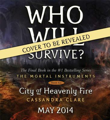 Image for City of Heavenly Fire (The Mortal Instruments)