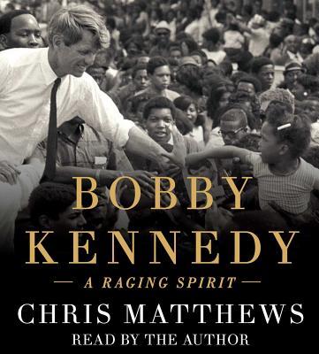 Image for Bobby Kennedy: A Raging Spirit