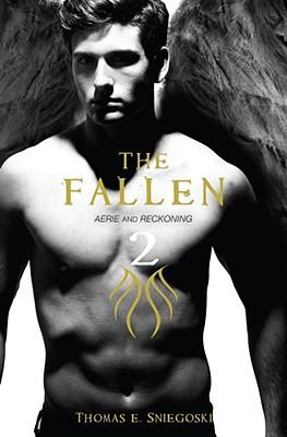 The Fallen 2: Aerie and Reckoning, Thomas E Sniegoski