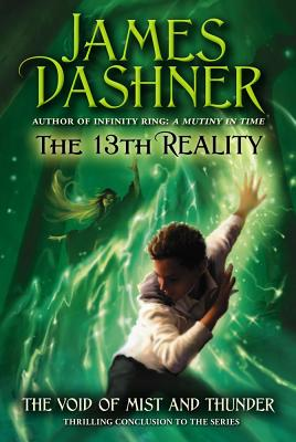 The Void of Mist and Thunder (13th Reality), Dashner, James