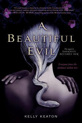 "A Beautiful Evil (Gods & Monsters), ""Keaton, Kelly"""