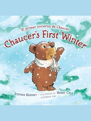 "Chaucer's First Winter / El Primer Invierno De Chaucer, ""Krensky, Stephen"""
