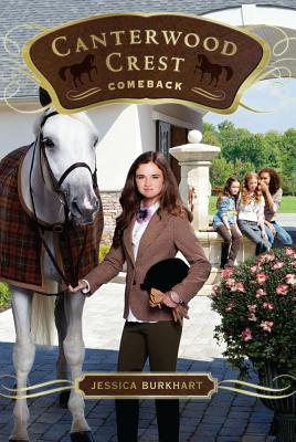 "Comeback (Canterwood Crest), ""Burkhart, Jessica"""