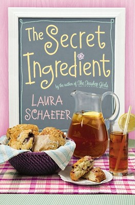 "The Secret Ingredient, ""Schaefer, Laura"""