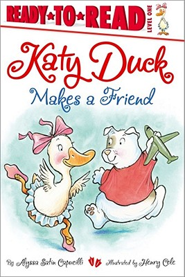 Image for Katy Duck Makes a Friend
