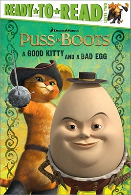 Image for A Good Kitty and a Bad Egg (Puss in Boots Movie)