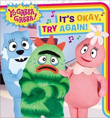 """It's Okay, Try Again! (Yo Gabba Gabba!)"""