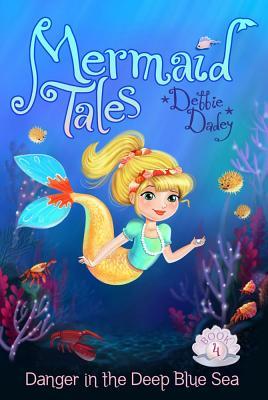 Image for Danger in the Deep Blue Sea (4) (Mermaid Tales)