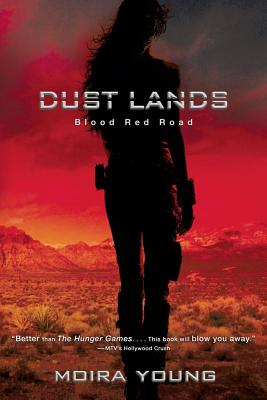Blood Red Road (Dustlands), Moira Young