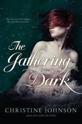 The Gathering Dark, Christine Johnson