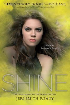 Shine, Jeri Smith-Ready