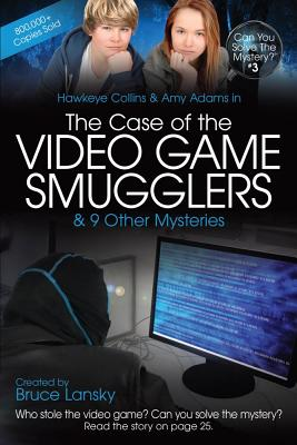 Image for The Case of the Video Game Smugglers: Can You Solve the Mystery #3