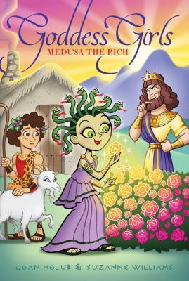 Medusa the Rich (Goddess Girls), Holub, Joan; Williams, Suzanne
