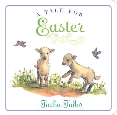 """A Tale for Easter (Classic Board Books), """"Tudor, Tasha"""""""