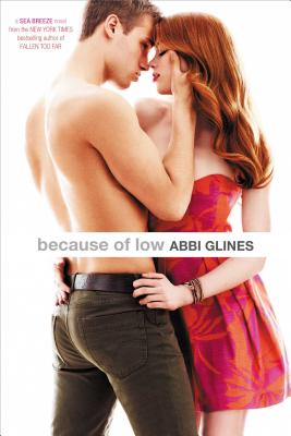 Because of Low #2 Sea Breeze, Abbi Glines