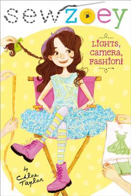 Lights, Camera, Fashion! (Sew Zoey), Taylor, Chloe